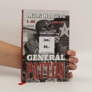 náhled knihy - Generál Patton. 1. díl, 1885-1942