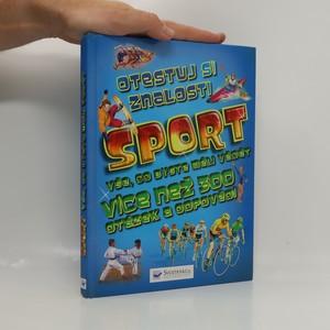 náhled knihy - Otestuj si znalosti sport. Vše, co byste měli vědět