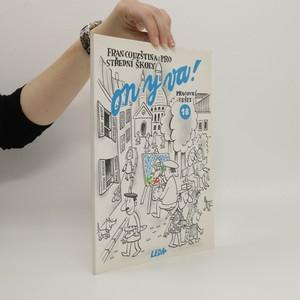 náhled knihy - On y va ! : Francouzština pro střední školy: 1 B - Pracovní sešit
