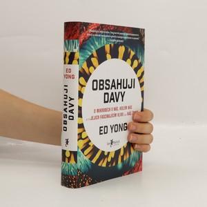náhled knihy - Obsahuji davy : o mikrobech v nás, kolem nás a o jejich fascinujícím vlivu na náš život