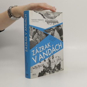 náhled knihy - Zázrak v Andách : 72 dní v Andách a moje dlouhá cesta domů