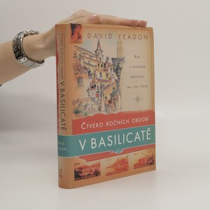 náhled knihy - Čtvero ročních období v Basilicatě. Rok v horském městečku na jihu Itálie