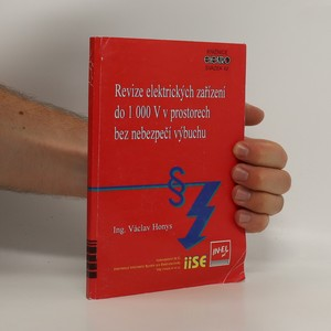 náhled knihy - Revize elektrických zařízení do 1000V v prostorech bez nebezpečí výbuchu