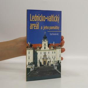 náhled knihy - Lednicko-valtický areál a jeho památky
