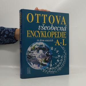 náhled knihy - Ottova všeobecná encyklopedie A-L