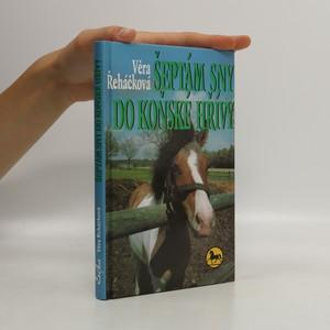 náhled knihy - Šeptám sny do koňské hřívy