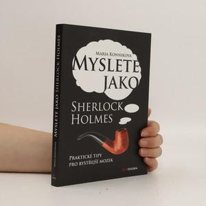 náhled knihy - Myslete jako Sherlock Holmes : praktické tipy pro bystřejší mozek