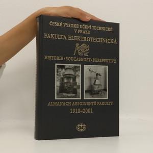 náhled knihy - Almanach absolventů fakulty 1918-2001. ČVUT. Fakulta elektrotechnická