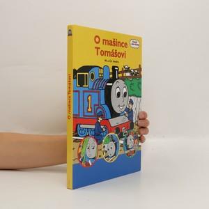 náhled knihy - O mašince Tomášovi. 1. díl. (1 svazek)