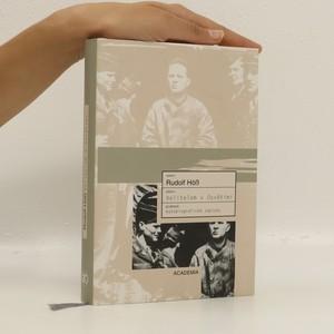 náhled knihy - Velitelem v Osvětimi : autobiografické zápisky