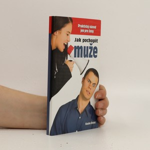 náhled knihy - Jak pochopit muže. Praktický návod pouze pro ženy