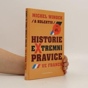 náhled knihy - Historie extrémní pravice ve Francii