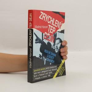 náhled knihy - Zrychlený tep dějin: reálné drama o deseti obrazech