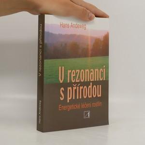 náhled knihy - V rezonanci s přírodou : [energentické léčení rostlin]