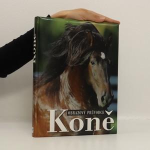 náhled knihy - Koně. Obrazový průvodce