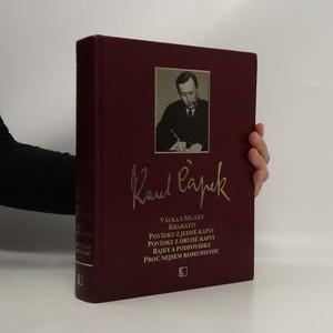 náhled knihy - Válka s mloky; Krakatit; Povídky z jedné kapsy; Povídky z druhé kapsy; Bajky a podpovídky; Proč nejsem komunistou