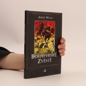 náhled knihy - Bohatýrské zvěsti