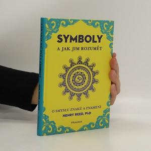náhled knihy - Symboly a jak jim rozumět - O smyslu znaků a znamení