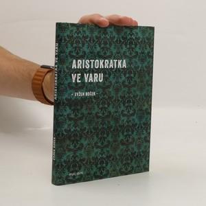 náhled knihy - Aristokratka ve varu