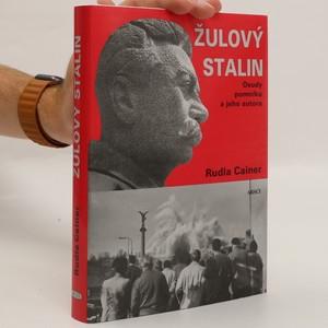 náhled knihy - Žulový Stalin : osudy pomníku a jeho autora