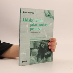 náhled knihy - Lidský vztah jako součást profese