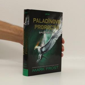 náhled knihy - Paladinovo proroctví. Spojenectví