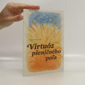 náhled knihy - Virtuóz pšeničného poľa