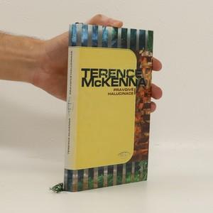 náhled knihy - Pravdivé halucinace : zpráva o výjimečném dobrodružství v ďáblově ráji