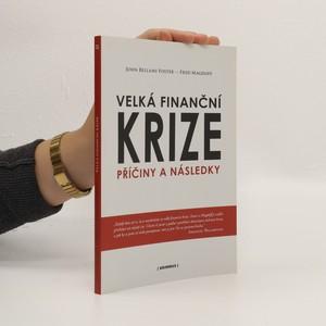 náhled knihy - Velká finanční krize. Příčiny a následky