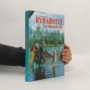 náhled knihy - Rybářství. Lov dravých ryb na přívlač