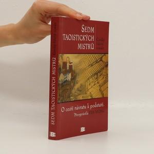 náhled knihy - Sedm taoistických mistrů: O cestě návratu k podstatě