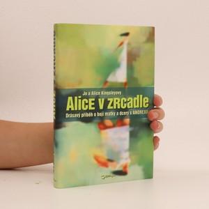 náhled knihy - Alice v zrcadle : matka a dcera v boji s anorexií