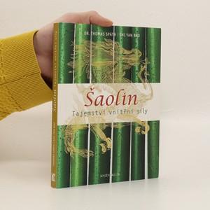 náhled knihy - Šaolin: tajemství vnitřní síly