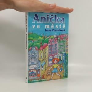 náhled knihy - Anička ve městě