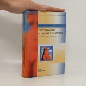 náhled knihy - Психосоматика И Телесная Психотерапия Практическое руководство