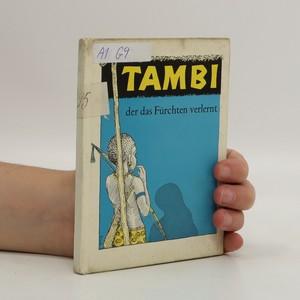 náhled knihy - Tambi der das Fürchten verlernt
