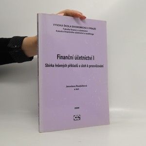 náhled knihy - Finanční účetnictví I : sbírka řešených příkladů a úloh k procvičení