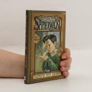 náhled knihy - Kronika rodu Spiderwicků. Kniha 3, Tajemství tety Lucindy
