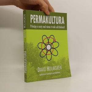 náhled knihy - Permakultura : principy a cesty nad rámec trvalé udržitelnosti