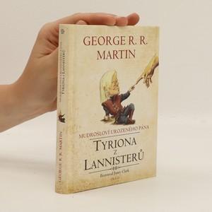 náhled knihy - Mudrosloví urozeného pána Tyriona z Lannisterů