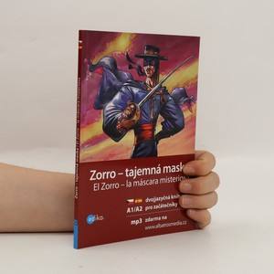 náhled knihy - Zorro - tajemná maska. El Zorro - la máscara misteriosa