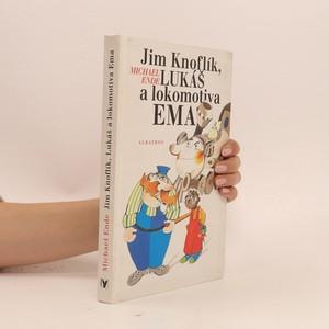 náhled knihy - Jim Knoflík, Lukáš a lokomotiva Ema