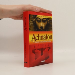 náhled knihy - Achnaton: V zemi sokolího boha