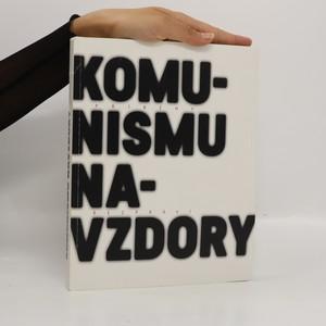 náhled knihy - Příběhy bezpráví. Komunismu navzdory