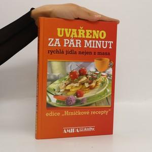 náhled knihy - Uvařeno za pár minut : rychlá jídla nejen z masa