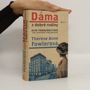 náhled knihy - Alva Vanderbiltová, dáma z dobré rodiny