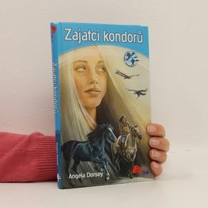 náhled knihy - Anděl koní. 3. díl. Zajatci kondorů.