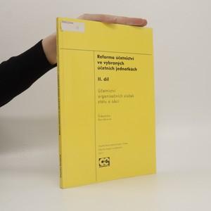 náhled knihy - Reforma účetnictví ve vybraných účetních jednotkách. II. díl, Účetnictví organizačních složek státu a obcí