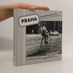 náhled knihy - Praha ve společné péči obyvatel. Prague in the common care of its inhabitants