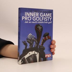 náhled knihy - Inner Game pro golfisty : jak se naučit dobře hrát golf